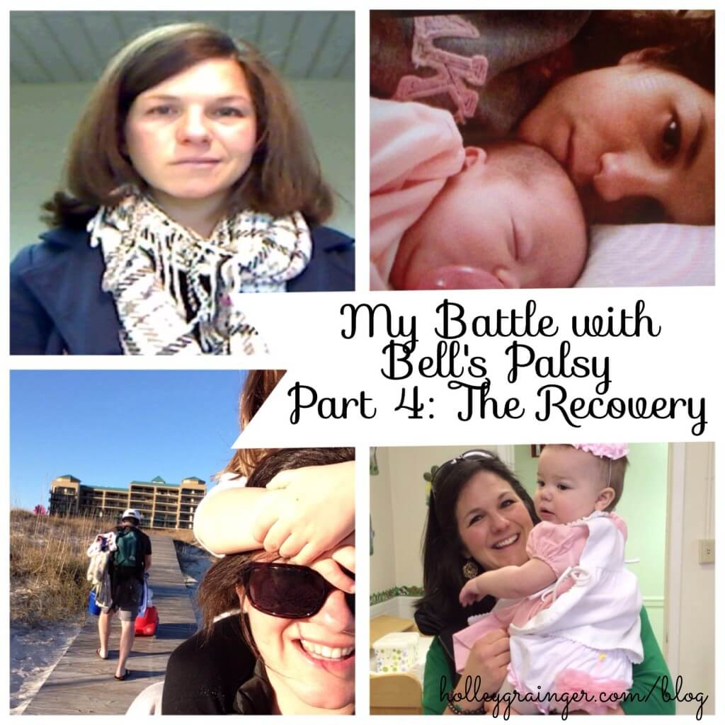 My Battle with Bell's Palsy: Part 4 The Recovery | Holley Grainger