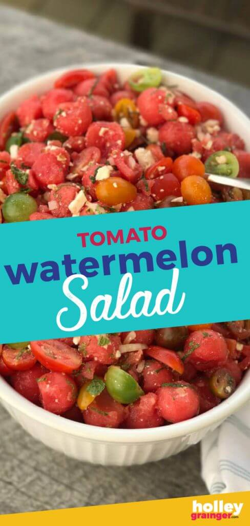 Tomato Watermelon Salad, from Holley Grainger