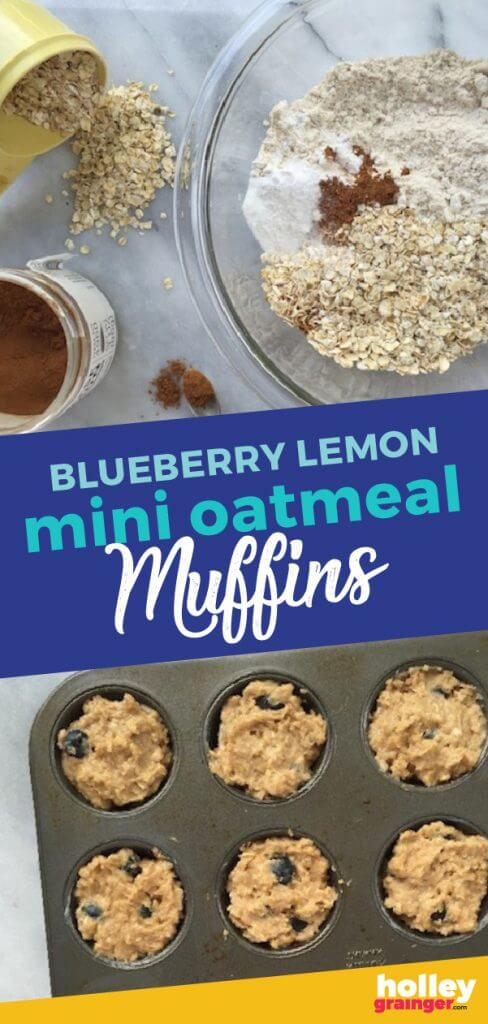 Blueberry Lemon Mini Oatmeal Muffins from Holley Grainger