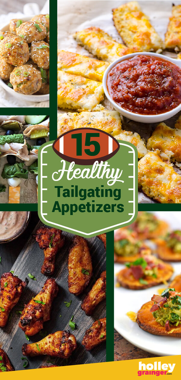 15 Healthy Tailgating Appetizers, from Holley Grainger