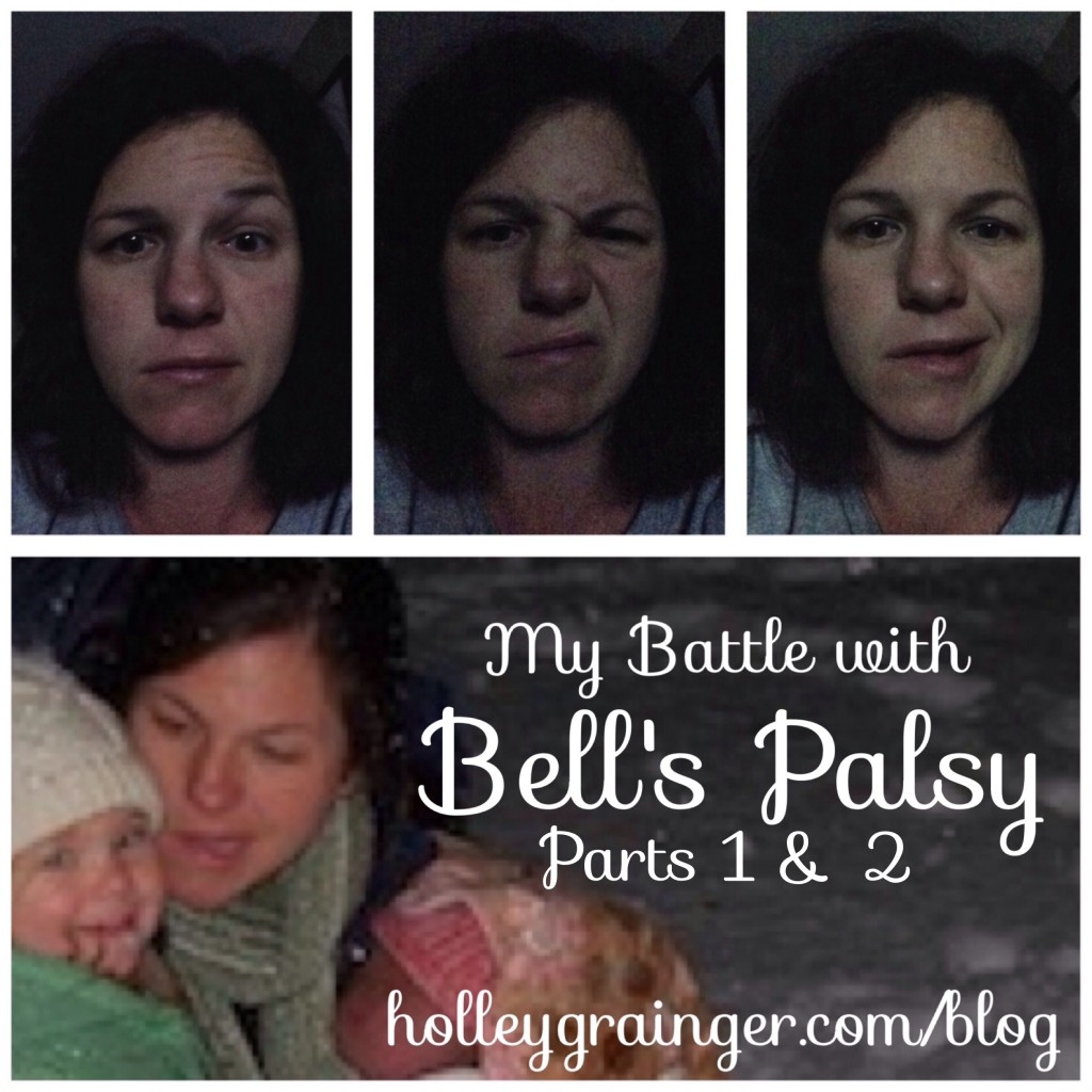 My Battle with Bells Palsy-parts 1 and 2 of 5 by Holley Grainger