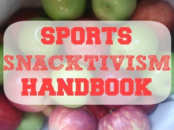 Sally Kuzemcheck Sports Snacktivism Handbook