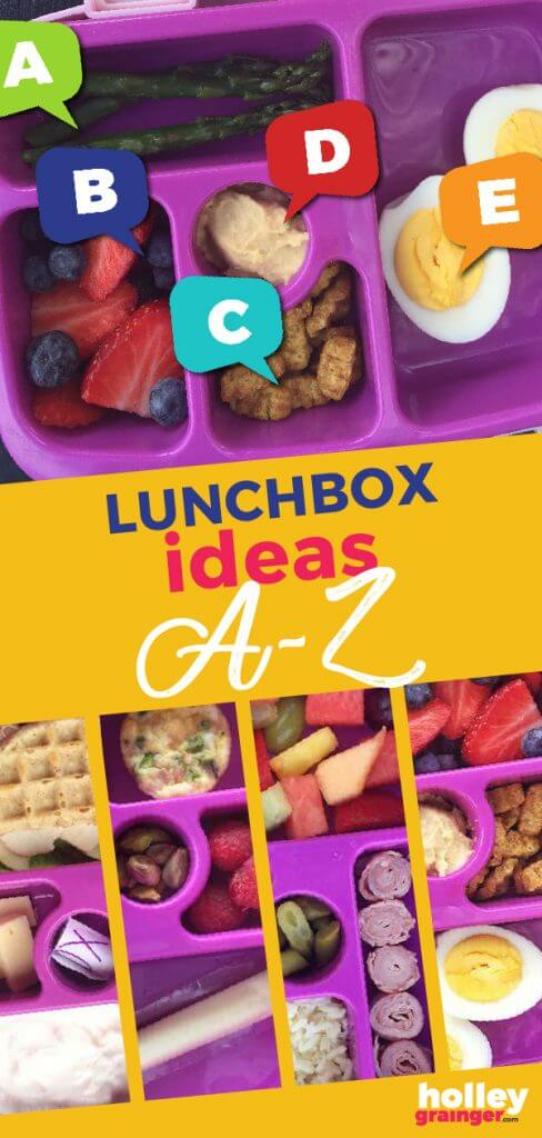 Lunchbox Ideas from A - Z from Holley Grainger