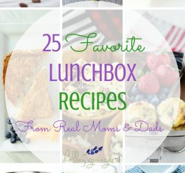 It's time to start packing lunchboxes again. I'm sharing my 25 favorite lunchbox recipes from real moms to make mornings a little easier!