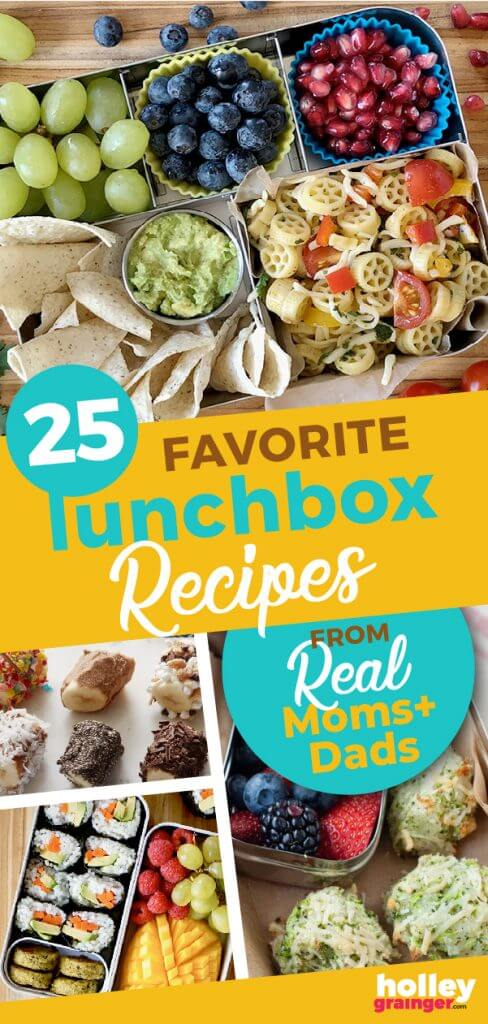 25 Favorite Lunchbox Recipes from Real Moms and Dads