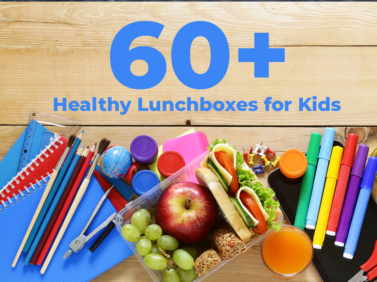 60 healthy Lunchboxes for school