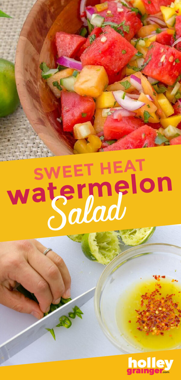 Sweet Heat Watermelon Salad from Holley Grainger