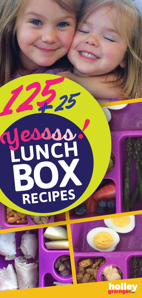 125 Healthy Lunchbox Recipes from Holley Grainger