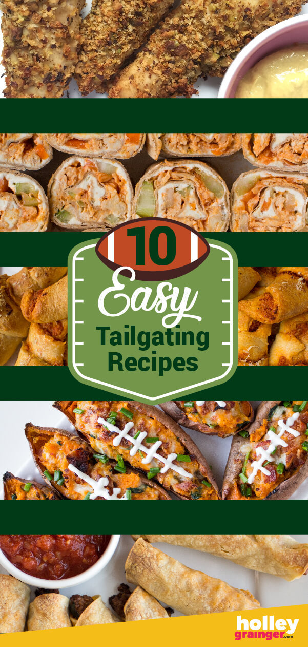 10 (Easy)Tailgate Recipes So Good You'll Hate to Leave the Lot, from Holley Grainger