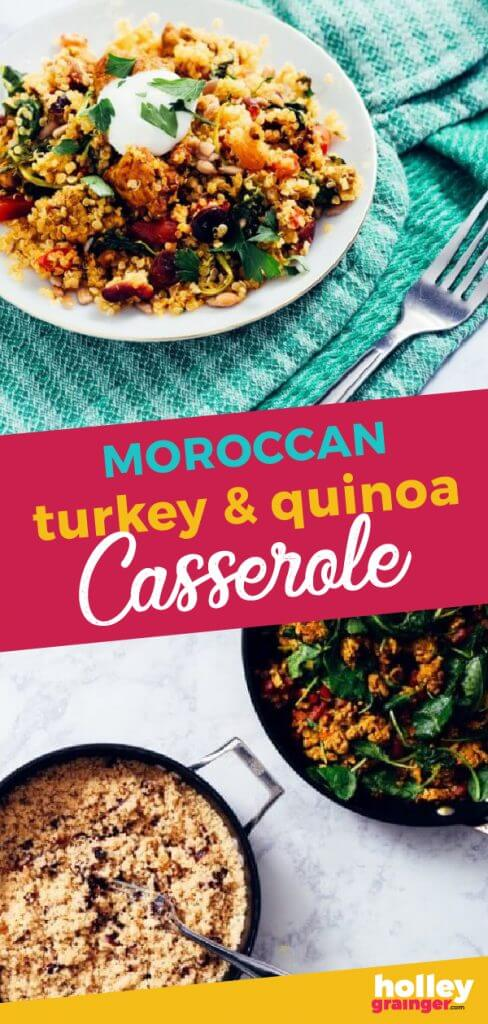Moroccan Turkey and Quinoa Casserole from Holley Grainger