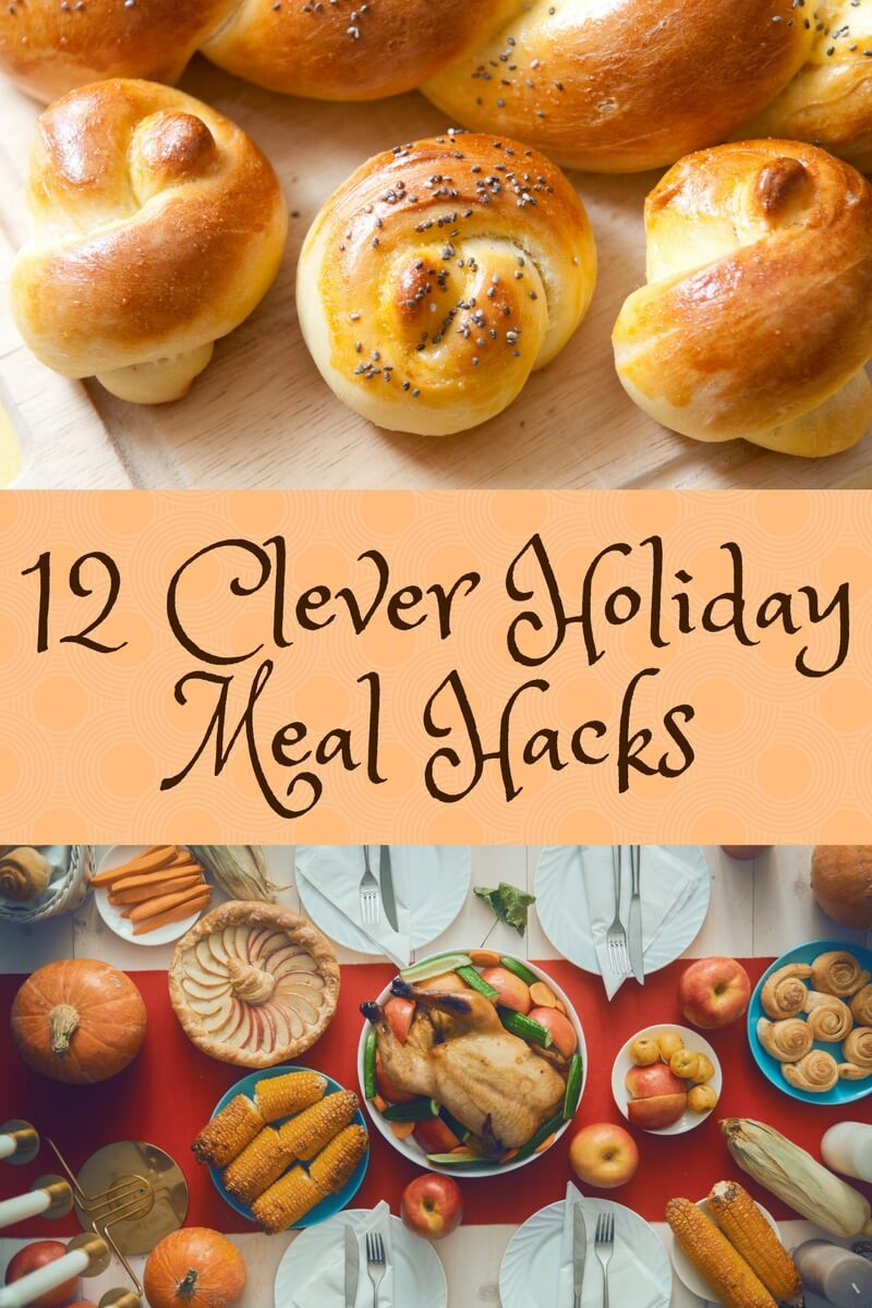 Clever Holiday Meal Hacks: It's the holidays and no one will judge if you cut a few (delicious) corners with these holiday meal hacks sure to reduce stress while keeping everyone happy. #hack #holidays #thanksgiving #storebought #kitchenhack #holleyskitchen #recipes #holidayrecipes #shortcutrecipes