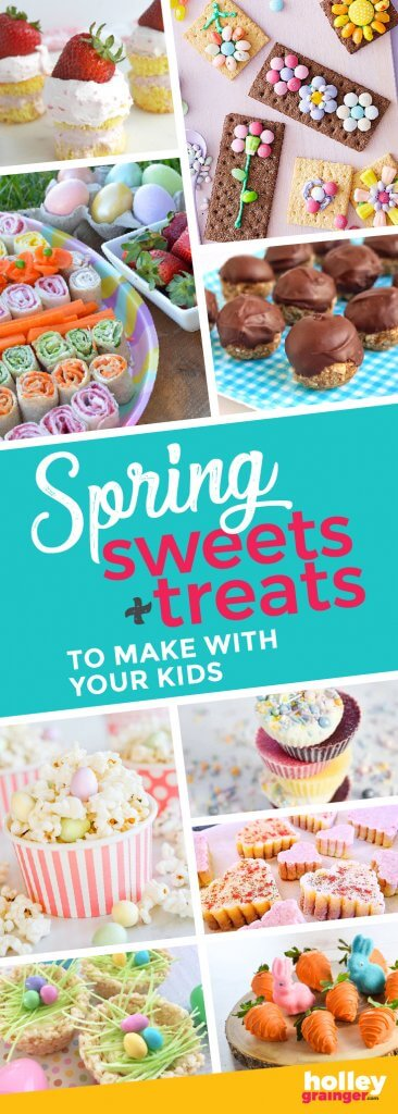Spring Sweets and Treats to Make with Your Kids