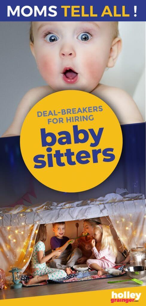 Moms Tell All: Deal breakers for hiring baby sitters #babysitter #childcare #momtruth #momlife #momstellall