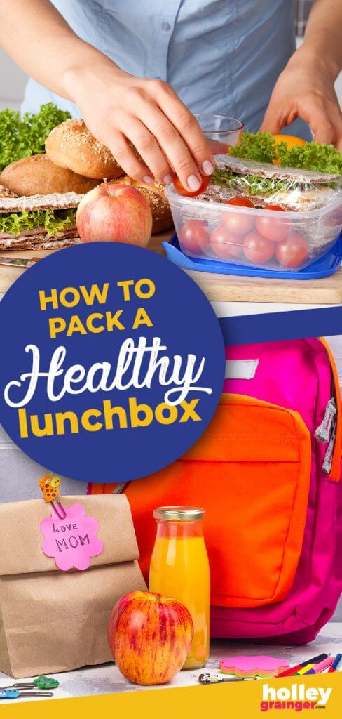 How to Pack a Healthy Lunchbox, from Holley Grainger
