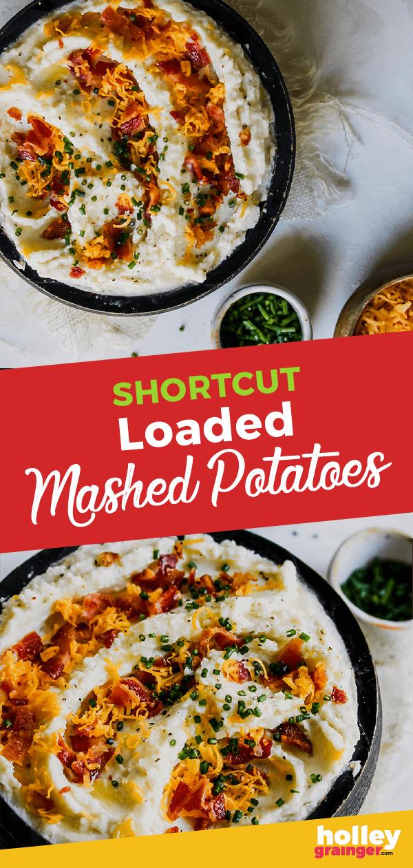 Shortcut Loaded Mashed Potatoes by Holley Grainger #mashedpotatoes