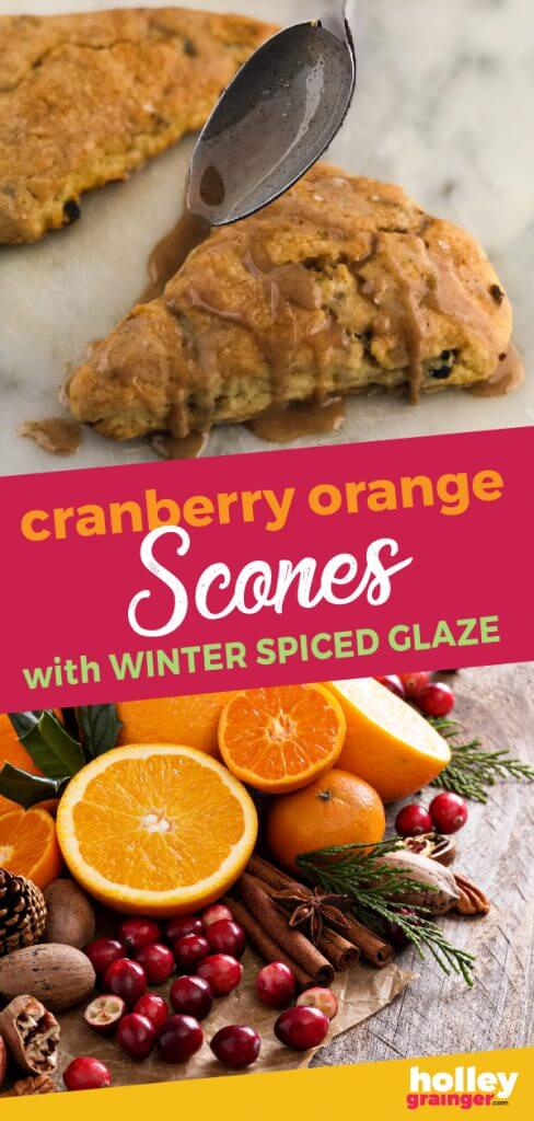 Cranberry Orange Scones with Winter Spiced Glaze from Holley Grainger