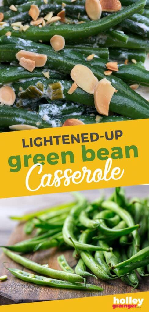 Lightened Up Green Bean Casserole from Holley Grainger