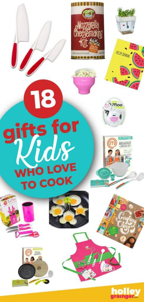 18 Gifts For Kids Who Love To Cook Holley Grainger