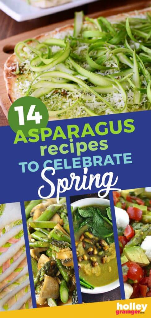 14 Asparagus Recipes to Celebrate Spring, from Holley Grainger