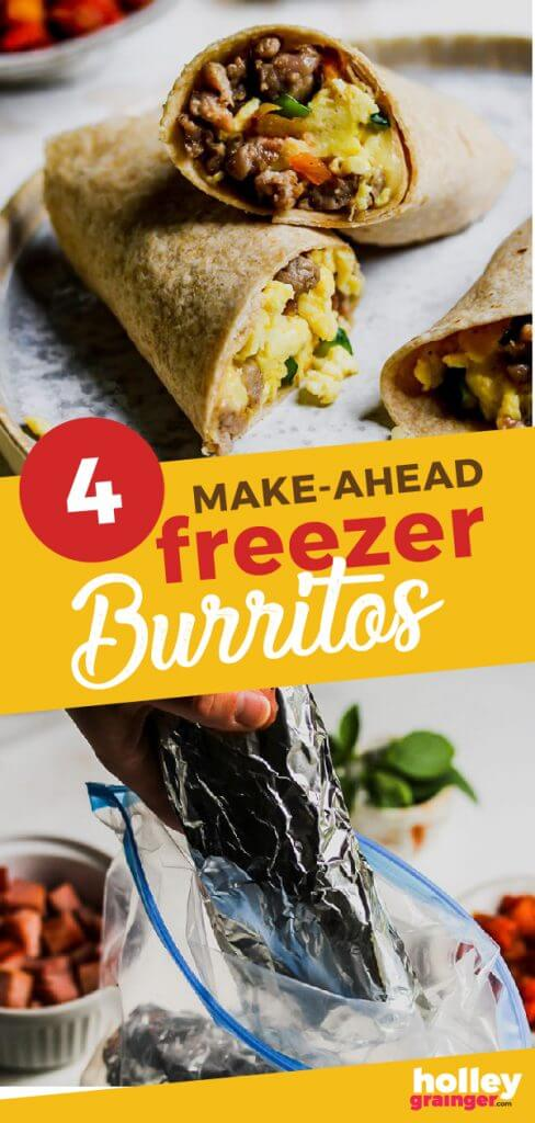 4 Fast & Easy Make Ahead Breakfast Burritos for the Freezer