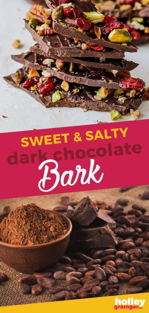 Sweet & Salty Dark Chocolate Bark from Holley Grainger