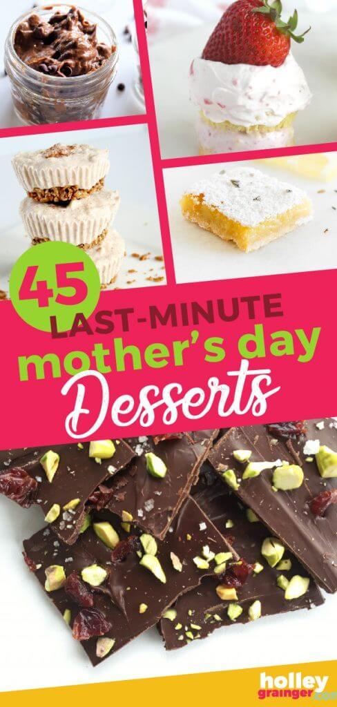 45 Last-Minute Mother's Day Desserts from Holley Grainger