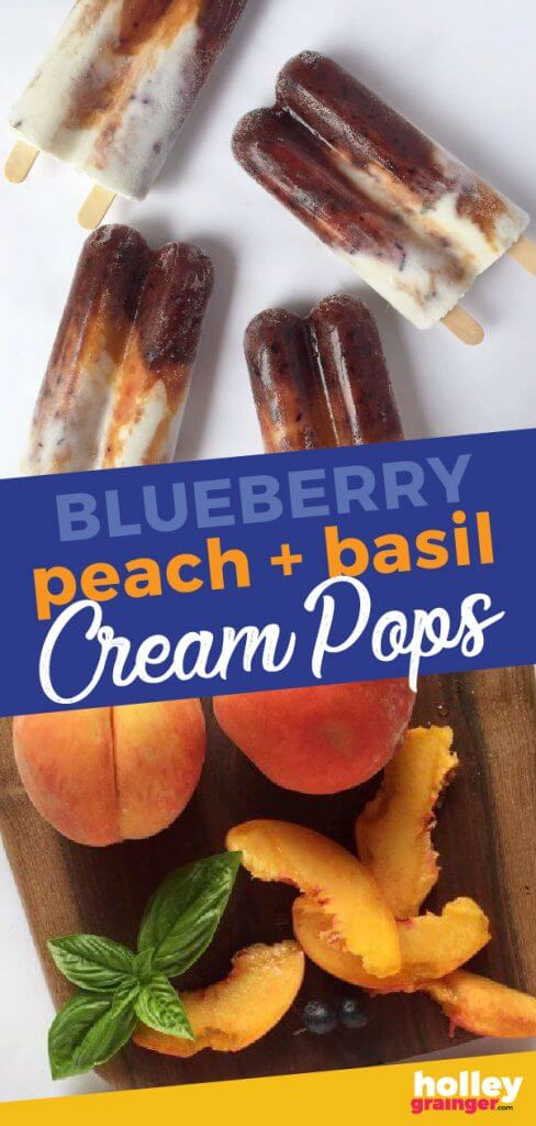 Blueberry Peach and Basil Cream Pops from Holley Grainger