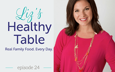 Liz's Healthy Table, Episode 24