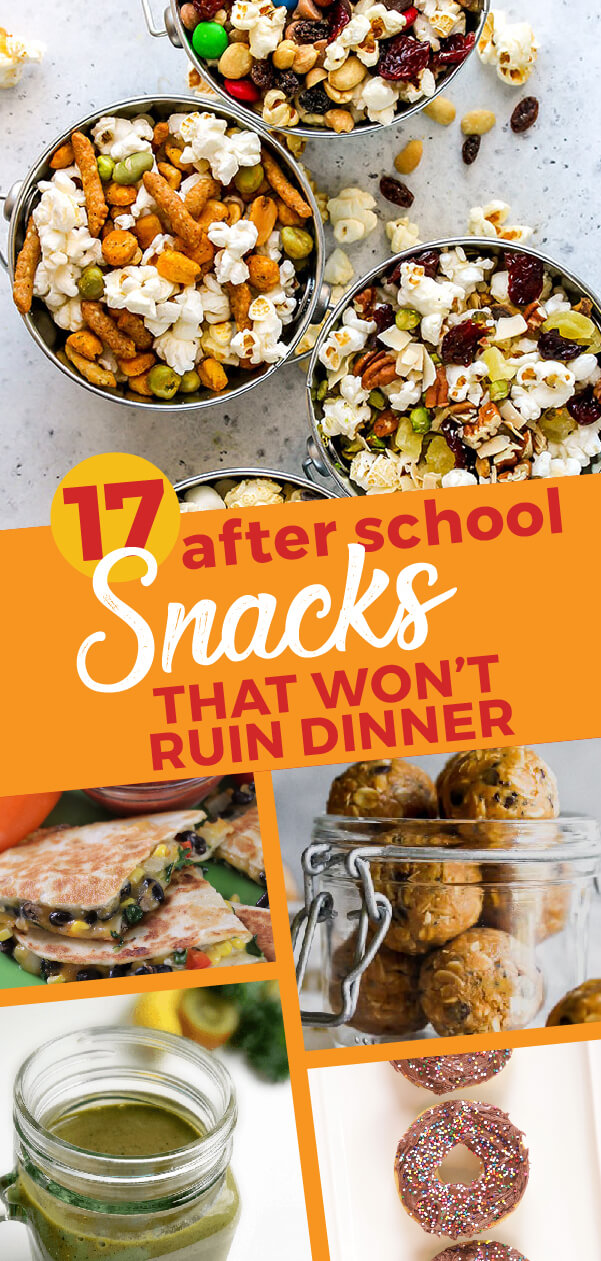 17 After School Snack Ideas that Won't Ruin Dinner