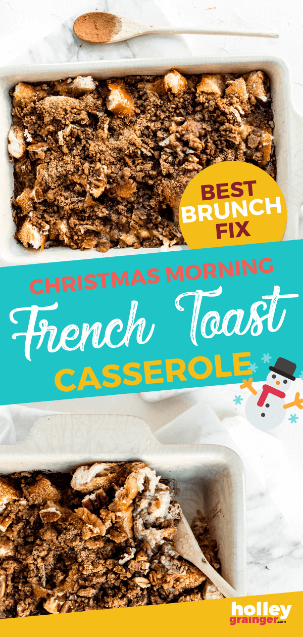 Christmas Morning Overnight French Toast Casserole