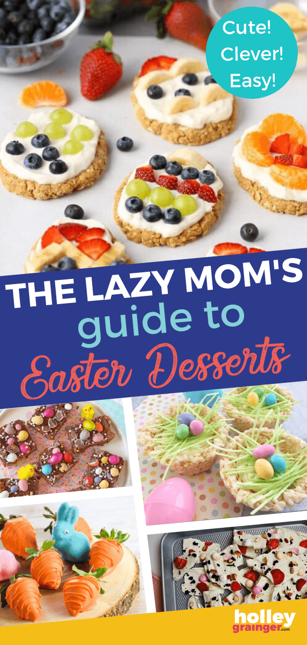Lazy Mom's Guide to Cute Easter Desserts