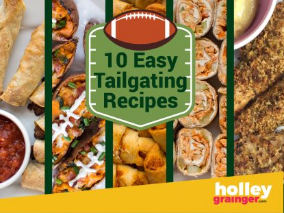 10 (Easy) Tailgate Recipes So Good You'll Hate to Leave the Lot, from Holley Grainger