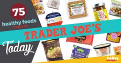 75 Healthy Foods to Buy at Trader Joe's Today